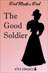 The Good Soldier by Ford Maddox Ford