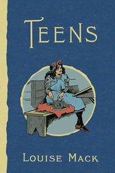 Teens by Louise Mack