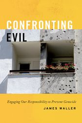 Confronting Evil by James Waller
