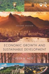 Economic Growth and Sustainable Development by Peter N. Hess