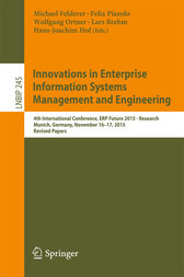 Innovations in Enterprise Information Systems Management and Engineering by Michael Felderer
