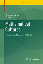 Mathematical Cultures by Brendan Larvor