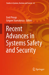 Recent Advances in Systems Safety and Security by Emil Pricop