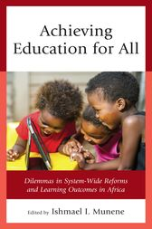 Achieving Education for All by Ishmael I. Munene