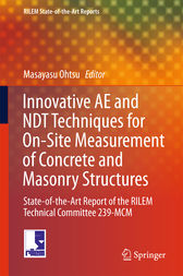 Innovative AE and NDT Techniques for On-Site Measurement of Concrete and Masonry Structures by Masayasu Ohtsu