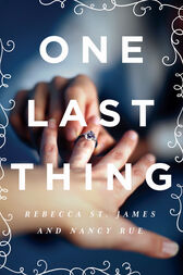 One Last Thing by Rebecca St. James