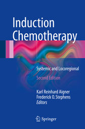 Induction Chemotherapy by Karl Reinhard Aigner