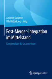 Post-Merger-Integration im Mittelstand by Andreas Kuckertz