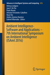 Ambient Intelligence- Software and Applications – 7th International Symposium on Ambient Intelligence (ISAmI 2016) by Helena Lindgren