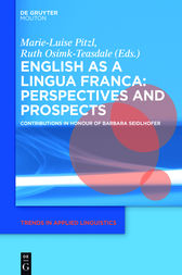 English as a Lingua Franca: Perspectives and Prospects by Marie-Luise Pitzl