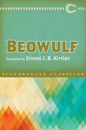 Beowulf by Anonymous;  Ernest J.B. Kirtlan