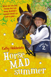Horse Mad Summer by Kathy Helidoniotis
