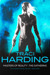 Masters Of Reality: The Gathering by Traci Harding