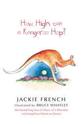 How High Can a Kangaroo Hop? by Jackie French