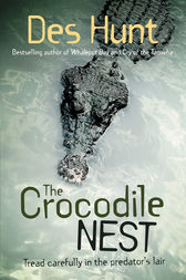 The Crocodile Nest by Des Hunt