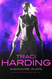 An Echo in Time Atlantis by Traci Harding