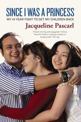 Since I Was A Princess by Jacqueline Pascarl