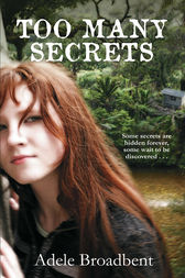 Too Many Secrets by Adele Broadbent