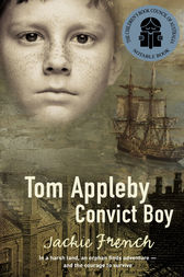 Tom Appleby, Convict Boy by Jackie French