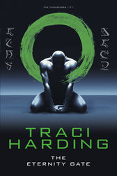 Eternity Gate by Traci Harding