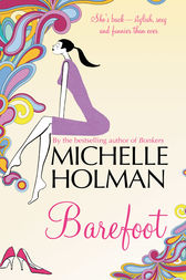 Barefoot by Michelle Holman
