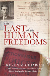 The Last Of The Human Freedoms by Keren Chiaroni
