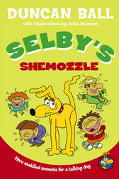 Selby's Shemozzle by Duncan Ball