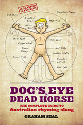 Dog's Eye and Dead Horse by Graham Seal