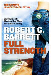Full Strength by Robert G Barrett