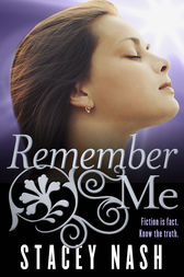 Remember Me by Stacey Nash