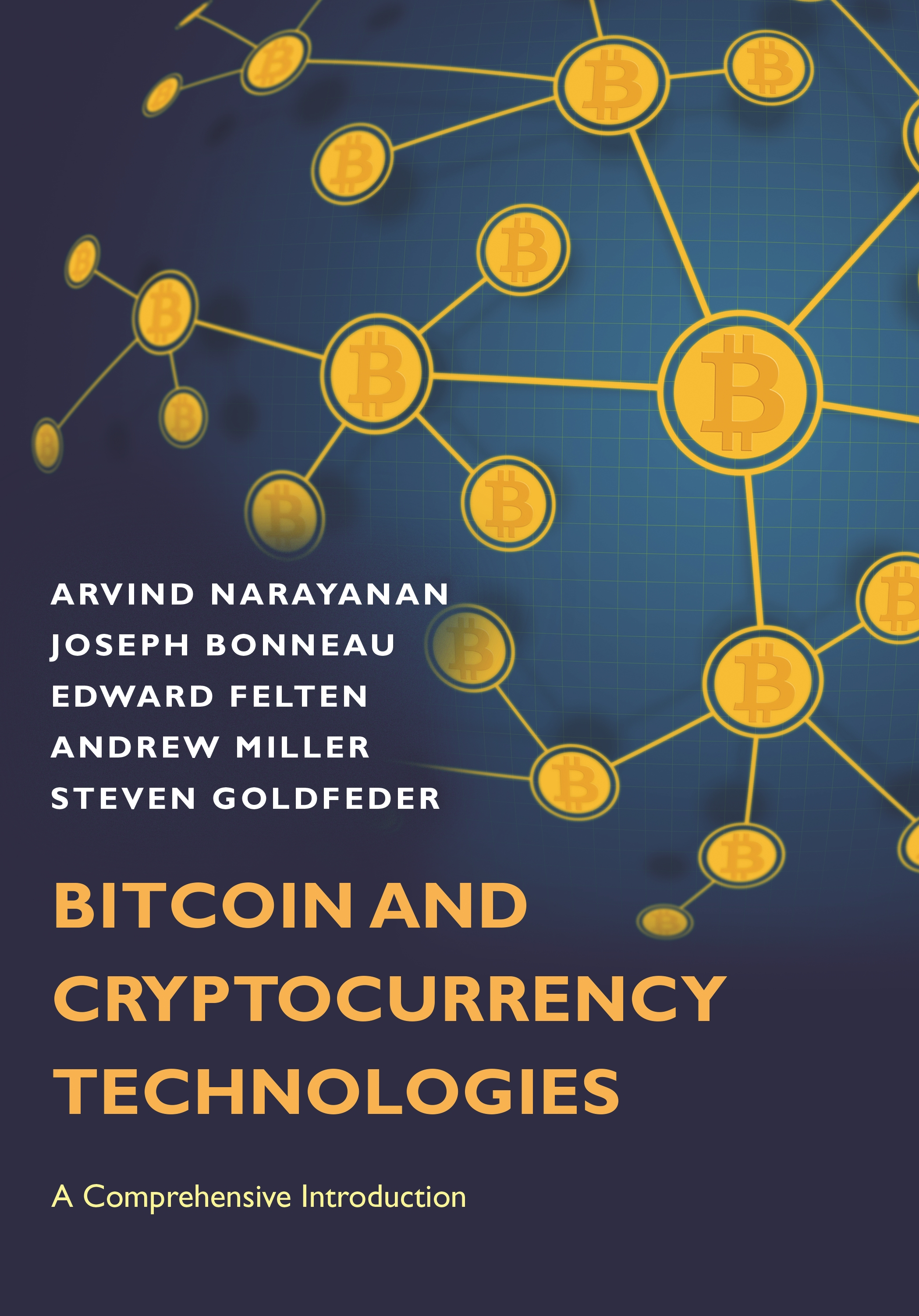 Download Ebook Bitcoin and Cryptocurrency Technologies by Arvind Narayanan Pdf