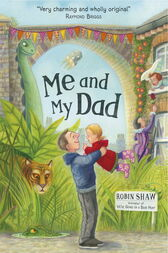 Me and My Dad by Robin Shaw