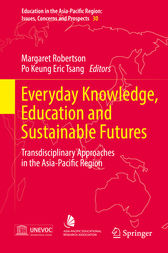 Everyday Knowledge, Education and Sustainable Futures by Margaret Robertson