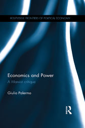 Economics and Power by Giulio Palermo