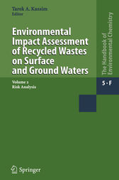 Environmental Impact Assessment of Recycled Wastes on Surface and Ground Waters by Tarek A. Kassim