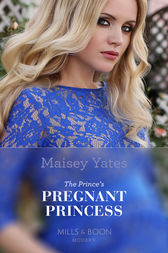 The Prince's Pregnant Mistress (Mills & Boon Modern) (Heirs Before Vows, Book 2)