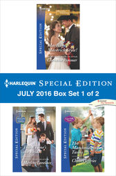 Harlequin Special Edition July 2016 Box Set 1 of 2 by Christine Rimmer