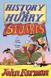 History in a Hurry: Stuarts