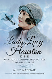 Lady Lucy Houston DBE by Miles Macnair