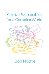 Social Semiotics for a Complex World