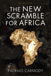The New Scramble for Africa by Pádraig Carmody