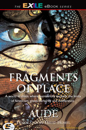 Fragments of Place by Aude;  David Homel
