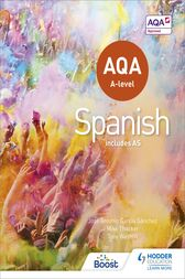 AQA A-level Spanish (includes AS) by Tony Weston