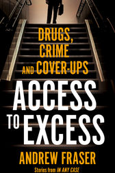 Access to Excess by Andrew Fraser