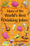 More of the World?s Best Drinking Jokes