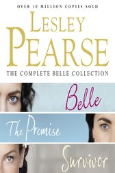 The Complete Belle Collection by Lesley Pearse