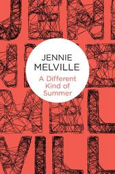 A Different Kind of Summer by Jennie Melville
