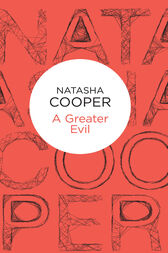 A Greater Evil: A Trish Maguire Novel 8 by Natasha Cooper