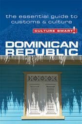 Dominican Republic - Culture Smart! by Ginnie Bedggood