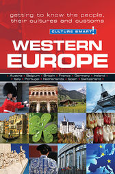 Western Europe - Culture Smart!: The Essential Guide to Customs & Culture